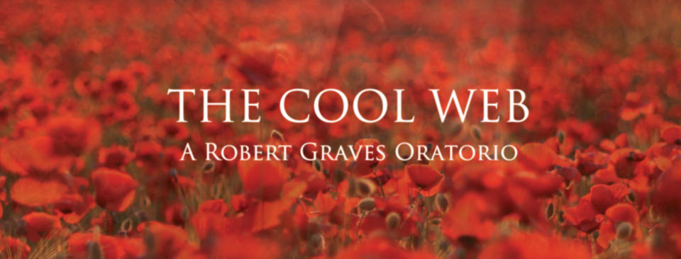The Cool Web : A Robert Graves Oratorio by Jools Scott & Sue Curtis